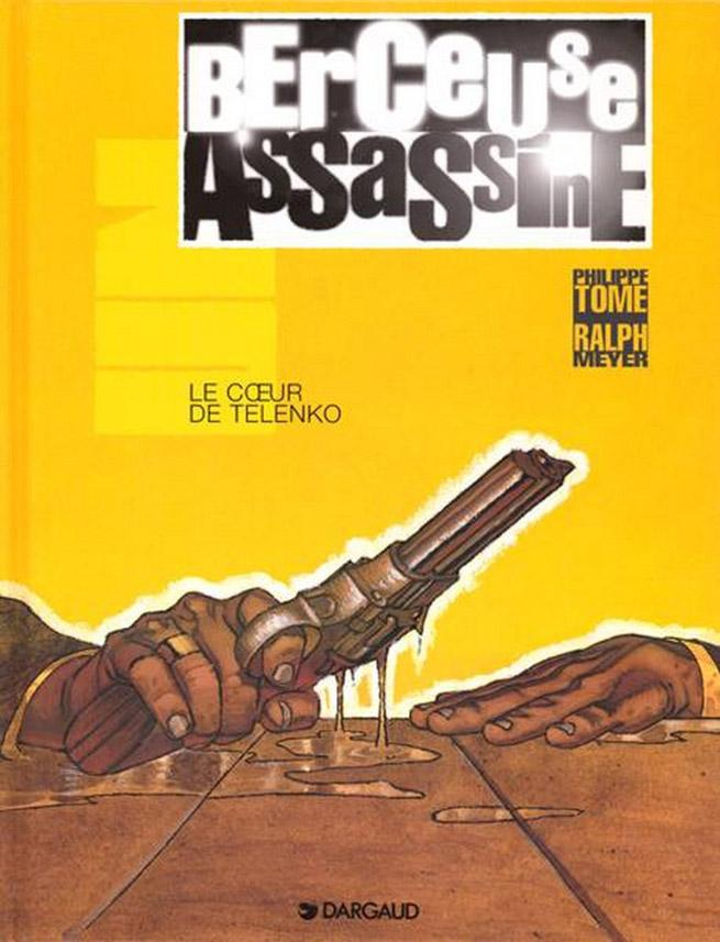 Couverture de Berceuse Assassine par Tome et Meyer